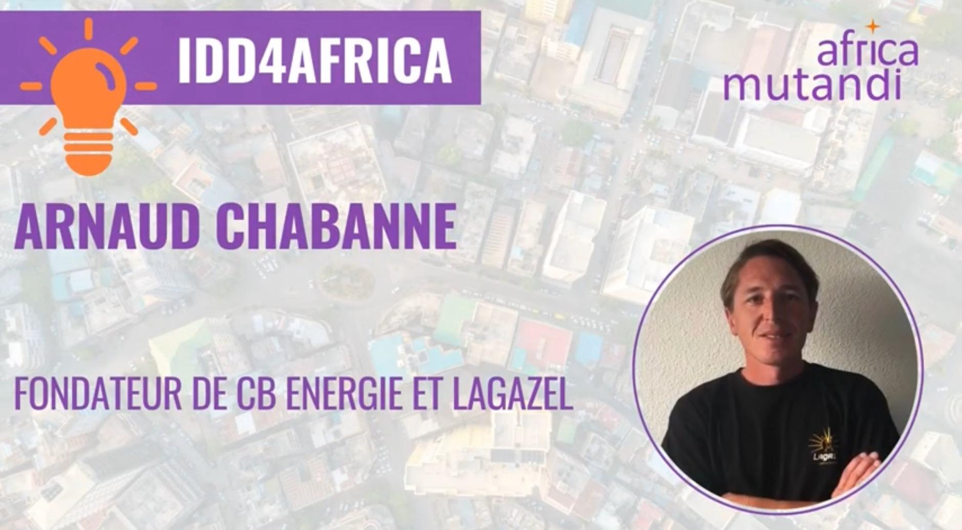 La vision d'Arnaud Chabanne, fondateur de CB Energie et Lagazel sur les leviers d'accélération des ODD en Afrique