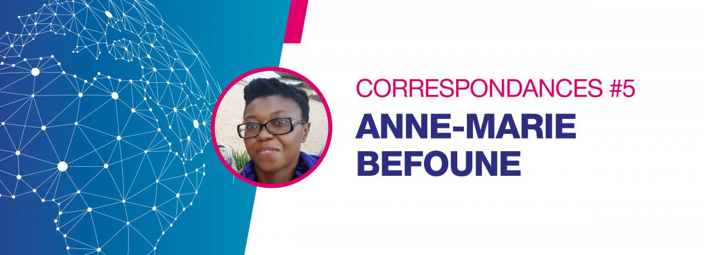 CFI Correspondances #5 : Anne-Marie Befoune, la citoyenne engagée au Cameroun