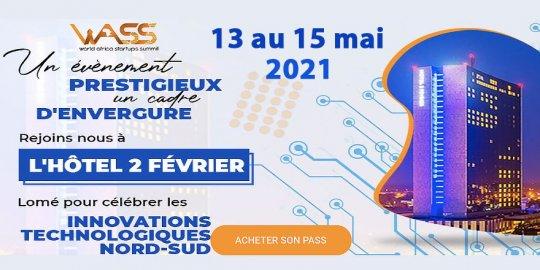 Lomé, 13-15 mai 2021 – Le 1er WASS, World Africa Startup Summit, se veut le point de ralliement des startups africaines