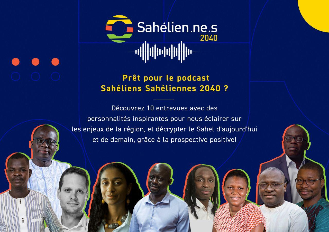 #Sahélien_ne_s240 : Prêt pour le podcast Sáheliens Sahéliennes 2040?